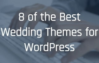 8 of the Best Wedding Themes for WordPress