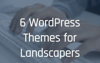 6 WordPress Themes for Landscapers